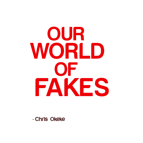 Our world of fakes - people and, have fake governors, faking, fakes, fake, and indeed